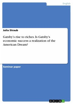 Gatsby's rise to riches. Is Gatsby's economic success a realization of the American Dream? (eBook, PDF) - Straub, Julia