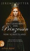 Das Geheimnis der Prinzessin von Schottland (eBook, ePUB)