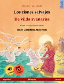 Los cisnes salvajes - De vilda svanarna (español - sueco) (eBook, ePUB)