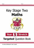 KS2 Maths Targeted Question Book: Challenging Maths - Year 5 Stretch