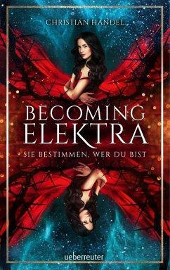 Becoming Elektra (eBook, ePUB) - Handel, Christian