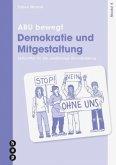 ABU bewegt - Demokratie und Mitgestaltung   Modul 4