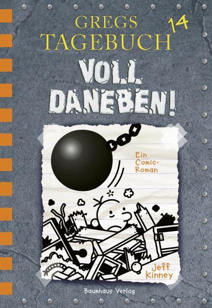 Voll daneben! / Gregs Tagebuch Bd.14