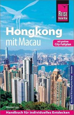 Reise Know-How Reiseführer Hongkong - mit Macau mit Stadtplan - Lips, Werner