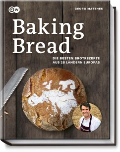 Baking Bread - Matthes, Georg; Ritter, Lorenz; Kendzia, Fabian
