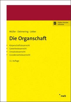 Die Organschaft - Müller, Thomas;Detmering, Marcel;Lieber, Bettina
