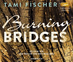 Burning Bridges / Fletcher-University Bd.1 (1 MP3-CD) - Fischer, Tami