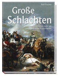 Große Schlachten - Fischer, Rolf