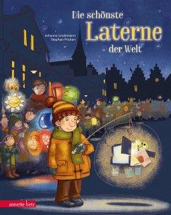 Die schönste Laterne der Welt - Lindemann, Johanna