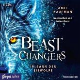 Im Bann der Eiswölfe / Beast Changers Bd.1 (4 Audio-CDs)