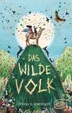 Das Wilde Volk Bd.1
