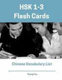 Hsk 1-3 Flash Cards Chinese Vocabulary List: Practice New Standard Course for Hsk Test Preparation Level 1,2,3 Exam. Full 600 Vocab Flashcards with Si