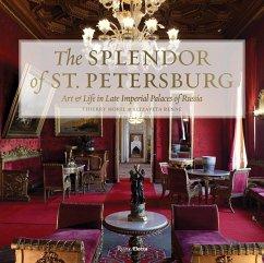 The Splendor of St. Petersburg - Morel, Thierry; Renne, Elizaveta