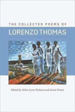 The Collected Poems of Lorenzo Thomas - Thomas, Lorenzo