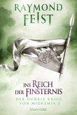 Der dunkle Krieg von Midkemia 2 - Ins Reich der Finsternis (eBook, ePUB)