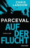 Auf der Flucht / Ralf Parceval Bd.2 (eBook, ePUB)