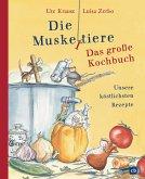 Die Muskeltiere - Das große Kochbuch (eBook, ePUB)