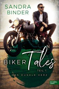 Biker Tales: Das dunkle Herz (eBook, ePUB) - Binder, Sandra