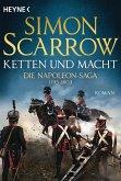 Ketten und Macht / Napoleon Saga Bd.2 (eBook, ePUB)