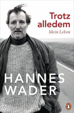 Trotz alledem (eBook, ePUB) - Wader, Hannes