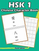 Hsk 1 Chinese Character Book: Learning Standard Hsk1 Vocabulary with Flash Cards