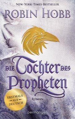 Die Tochter des Propheten / Das Kind des Weitsehers Bd.2 (eBook, ePUB) - Hobb, Robin