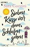 Sieben Küsse vor dem Schlafengehen (eBook, ePUB)