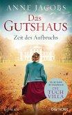 Das Gutshaus - Zeit des Aufbruchs (eBook, ePUB)