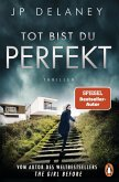 Tot bist du perfekt (eBook, ePUB)