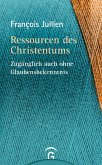 Ressourcen des Christentums (eBook, ePUB)