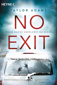 No Exit (eBook, ePUB) - Adams, Taylor