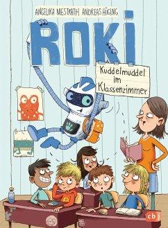 Kuddelmuddel im Klassenzimmer / ROKI Bd.2 (eBook, ePUB) - Hüging, Andreas; Niestrath, Angelika