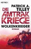 Wolkenkrieger / Die Amtrak Kriege Bd.1 (eBook, ePUB)