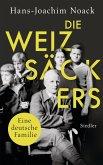 Die Weizsäckers. Eine deutsche Familie (eBook, ePUB)
