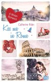 Kiss me in Rome (eBook, ePUB)