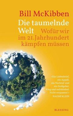 Die taumelnde Welt (eBook, ePUB) - Mckibben, Bill