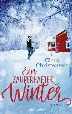 Ein zauberhafter Winter (eBook, ePUB) - Christensen, Clara