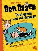 Total genial und voll daneben / Ben Black Bd.1 (eBook, ePUB)