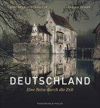Deutschland - Eine Reise durch die Zeit (Mängelexemplar)