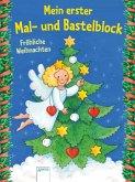 Mein erster Mal- und Bastelblock. Fröhliche Weihnachten (Mängelexemplar)
