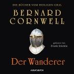 Der Wanderer / Die Bücher vom Heiligen Gral Bd.2 (MP3-Download)