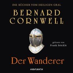 Der Wanderer / Die Bücher vom Heiligen Gral Bd.2 (MP3-Download) - Cornwell, Bernard