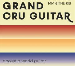 Grand Cru Guitar - Müller,Martin & The Rib