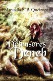 Os defensores de Deneb E o feiticeiro aprisionado (eBook, ePUB)