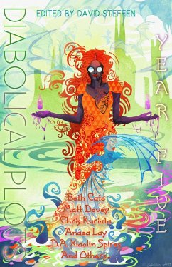 Diabolical Plots Year Five (Diabolical Plots Anthology Series, #4) (eBook, ePUB) - Berg, T. J.; Harris, Nin; Heisey, Holly; Kuriata, Chris; Kurtz, Nicole Givens; Landau, R. D.; Lay, Anaea; Liburd, Tonya; Mills, Samantha; Moore, Stewart; Moté, Rajiv; Brazeal, Forrest; Ness, Mari; Rixon, Joanne; Spires, D. A. Xiaolin; Vibbert, Marie L.; WOod, Eleanor R.; Cato, Beth; Crucial, Nicole; Dearsley, K. S.; Dovey, Matt; Fischer, Steven; Furr, Nickolas; Galalis, P. G.