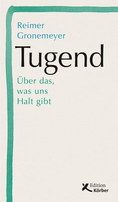 Tugend (eBook, ePUB) - Gronemeyer, Reimer