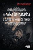 A caixa de Natasha e outras histórias de horror (eBook, ePUB)