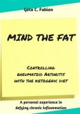 Mind the Fat - Controlling rheumatoid arthritis with the ketogenic diet.