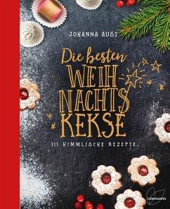 Die besten Weihnachtskekse - Aust, Johanna