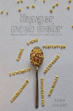 Hunger nach mehr - Ehlert, Kara